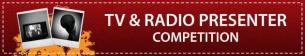 TV & Radio Presenter Competition