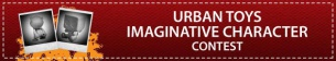 Urban Toys Imaginative Character Contest