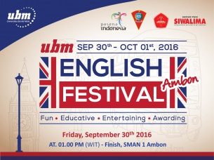 "UBM English Festival Kota Ambon 2016 ""Enchancing Ambon Culture & Tourism"" With UBM"