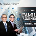 "Workshop Pascasarjana S2 UBM: ""Sustainable Family Business in Digital Era"""