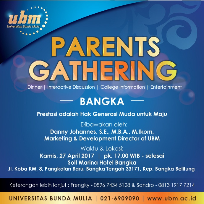 Parents Gathering UBM Hadir di Bangka!