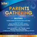 Parents Gathering Hadir di Ambon dan Belitung