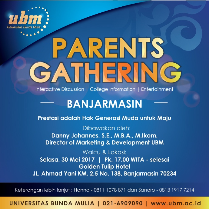 Parents Gathering UBM Hadir di Banjarmasin dan Palangka Raya!