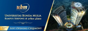 SOFT OPENING CEREMONY UBM Kampus Serpong @ Alam Sutera