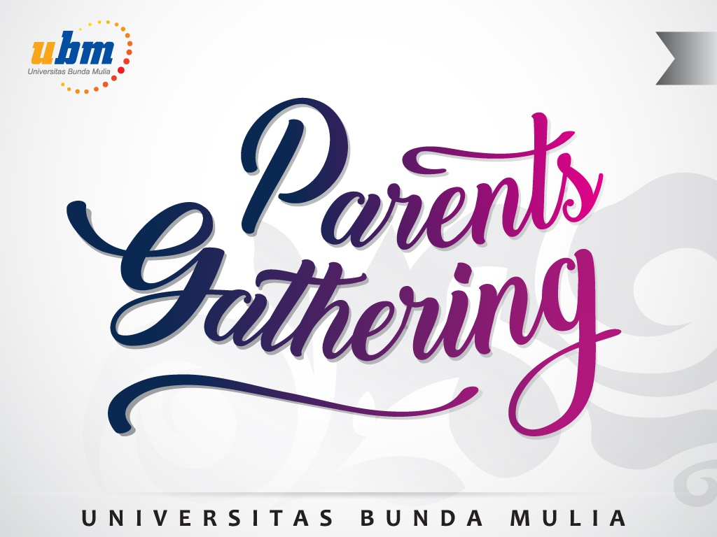 UBM Gelar Parents Gathering di 3 Kota