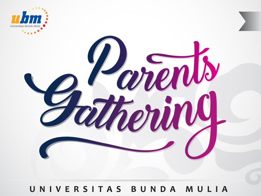 Parents Gathering UBM di Bulan Agustus
