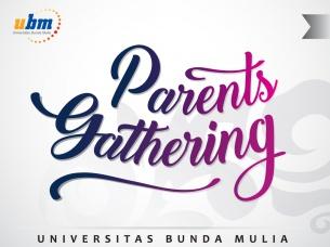 Parents Gathering UBM di Toraja dan Jakarta