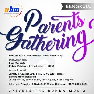 Parents Gathering UBM di Bengkulu : Prestasi adalah Hak Generasi Muda Untuk Maju