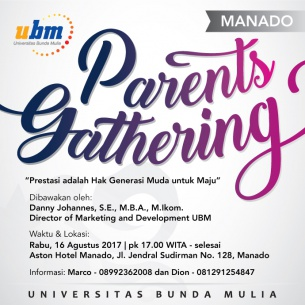 Parents Gathering UBM Hadir di Manado