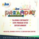 Dream Day Pangkal Pinang : Meraih Mimpi bersama UBM!