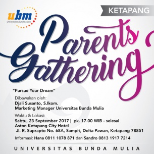 Hadiri Parents Gathering UBM di Ketapang