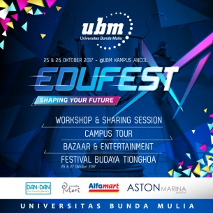 UBM Edufest XI : Shaping Your Future!