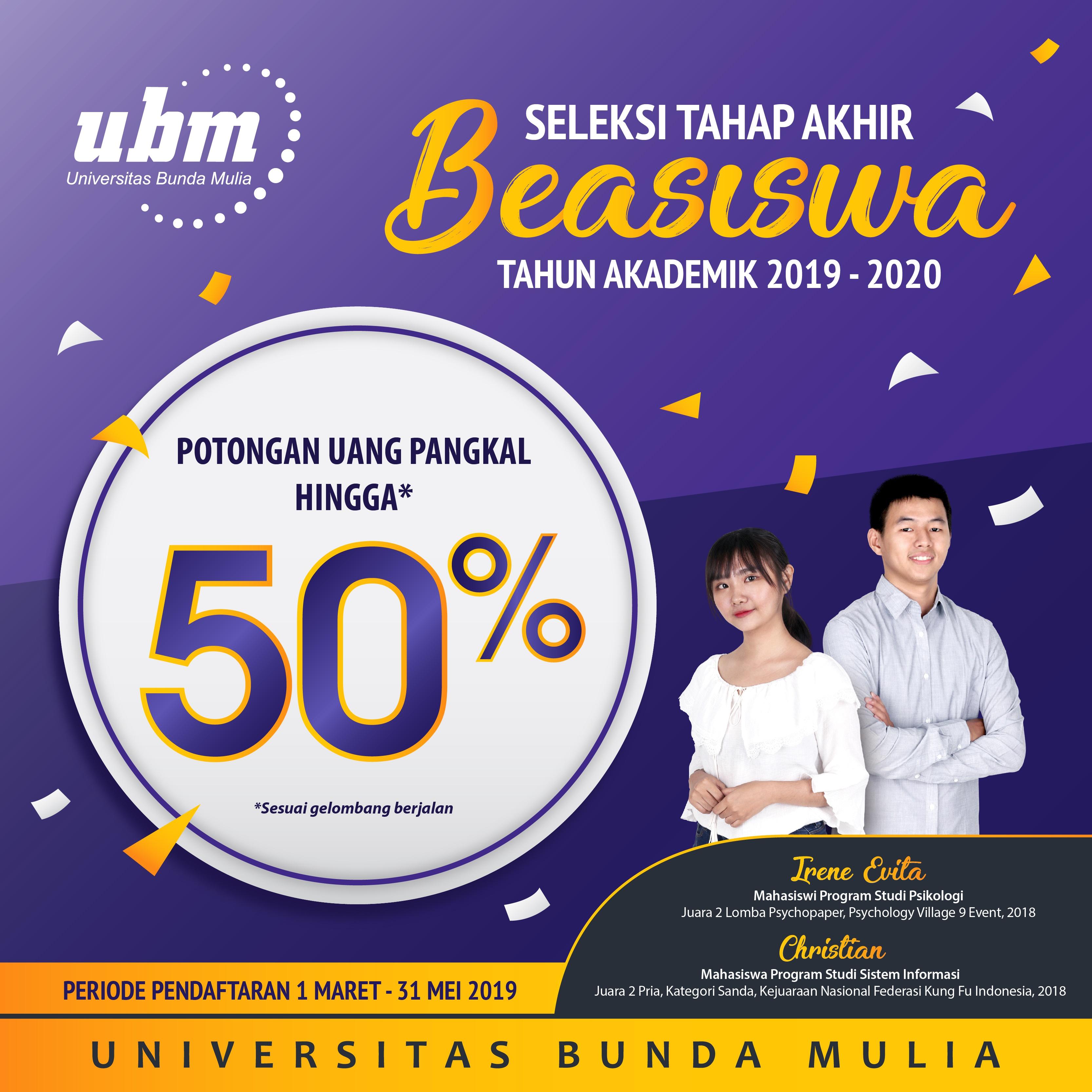 UBM TELAH MEMBUKA SELEKSI TAHAP AKHIR BEASISWA TAHUN AJARAN 2019/2020. 1 MARET – 31 MEI 2019