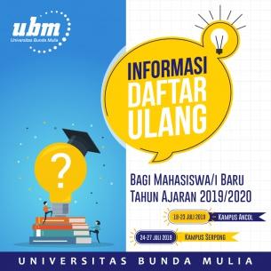 Jadwal Daftar Ulang Mahasiswa/i Baru Tahun Ajaran 2019/2020